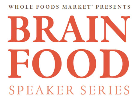 Whole-Foods-Brain-Food-Speaker-Series
